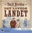 """""""Det lovede landet"""" av Toril Brekke"""