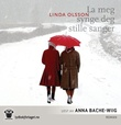 """""""La meg synge deg stille sanger"""" av Linda Olsson"""