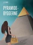 """""""Pyramidebyggerne"""" av Jon Fredrik Fikse"""