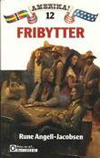 """""""Fribytter"""" av Rune Angell-Jacobsen"""