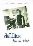 """""""De Lillos - fra da til nå. Noter og tekster 1985-1991"""" av Lars Lillo-Stenberg"""
