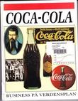 """""""Coca-Cola - Verdens mest kendte mærkevare - Business på verdensplan"""" av William Gould"""