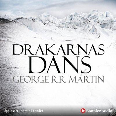 """""""Drakarnas kamp - Sagan om is och eld 5"""" av George R.R. Martin"""