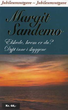 """""""Elskede, hvem er du? ; Dypt inne i skyggene"""" av Margit Sandemo"""