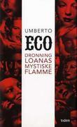 """""""Dronning Loanas mystiske flamme - illustrert roman"""" av Umberto Eco"""