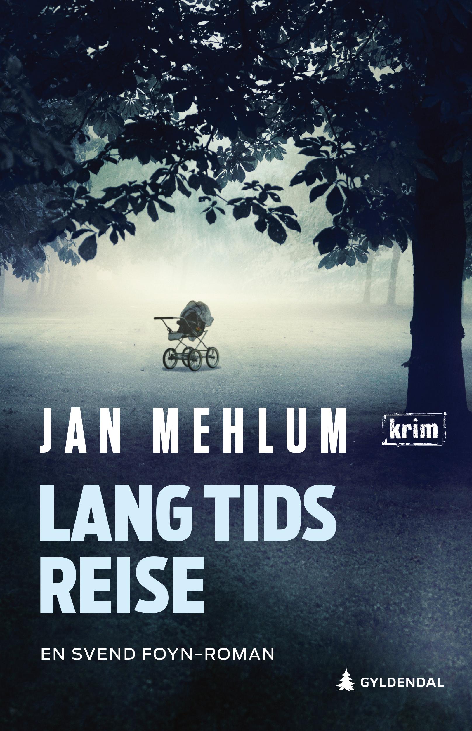 """""""Lang tids reise - kriminalroman"""" av Jan Mehlum"""