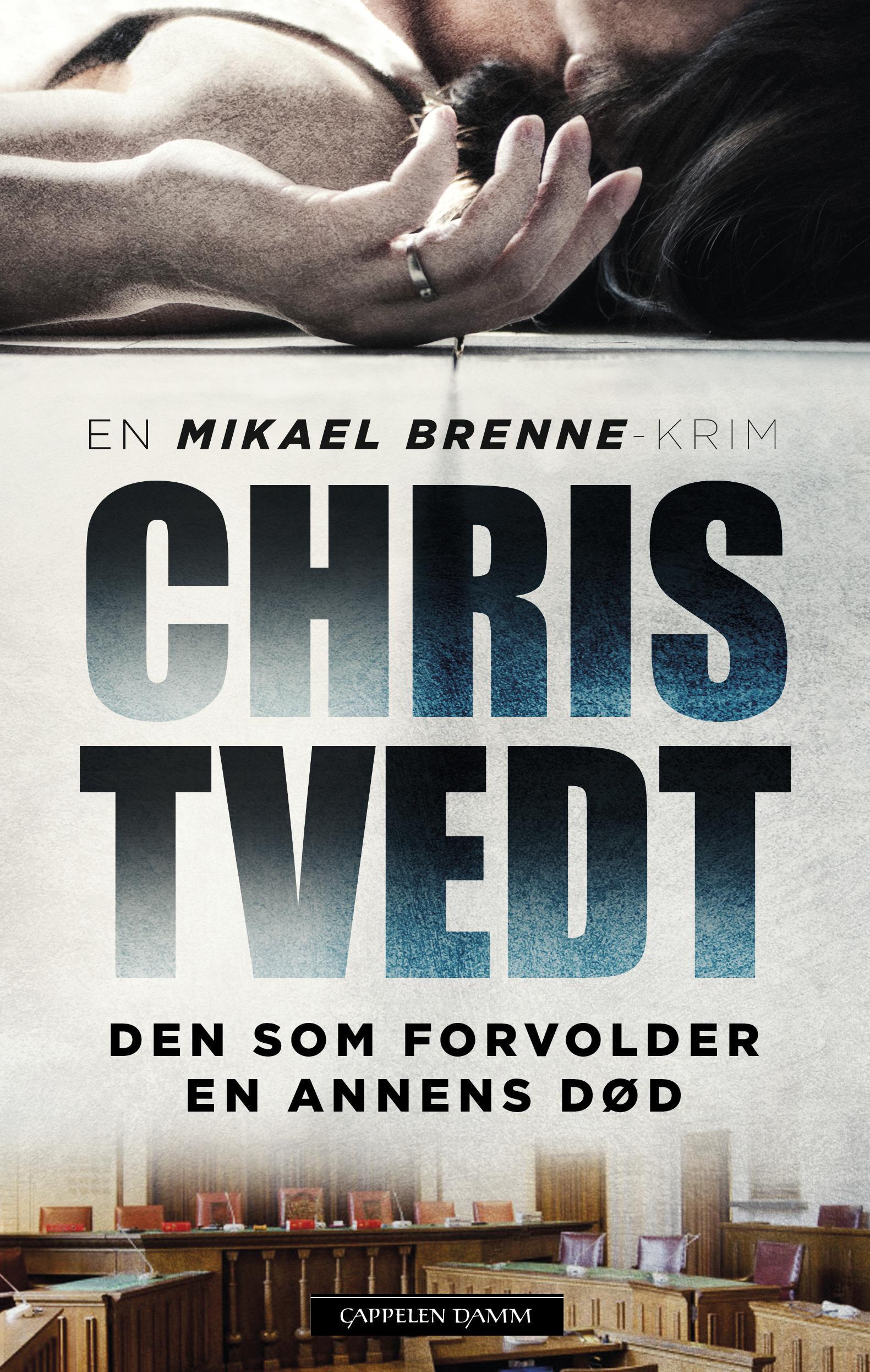 """""""Den som forvolder en annens død - kriminalroman"""" av Chris Tvedt"""
