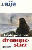 """Drømmestier"" av Bente Pedersen"