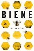 """""""Biene"""" av Laline Paull"""