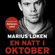 """""""En natt i oktober"""" av Marius Løken"""