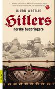 """Hitlers norske budbringere"" av Bjørn Westlie"