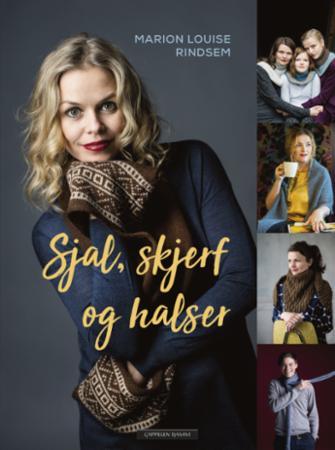 """""""Sjal, skjerf og halser"""" av Marion Louise Rindsem"""