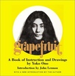 """Grapefruit - a book of instructions and drawings"" av Yoko Ono"