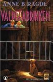 """""""Valpefabrikken"""" av Anne B. Ragde"""