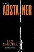 """The Abstainer"" av Ian McGuire"