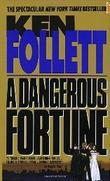 """""""Dangerous fortune"""" av Ken Follett"""