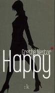 """Happy - roman"" av Grethe Nestor"