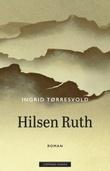 """""""Hilsen Ruth - roman"""" av Ingrid Tørresvold"""