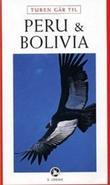 """""""Turen går til Peru og Bolivia"""" av Hans Erik Rasmussen"""
