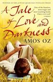 """A Tale of Love and Darkness"" av Amos Oz"