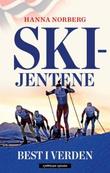 """""""Skijentene - best i verden"""" av Hanna Norberg"""