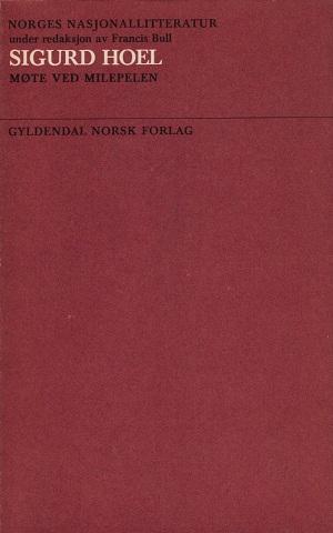 """""""Norges nasjonallitteratur. Bd. 26 - møte ved milepelen"""" av Sigurd Hoel"""