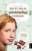 """""""Dei et ikkje sjokoladepålegg i krigen - roman"""" av Ingunn Røyset"""