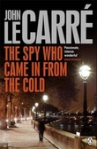 """The spy who came in from the cold"" av John Le Carré"