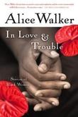 """In love and trouble - stories of black women"" av Alice Walker"