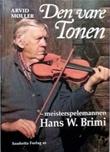 """""""Den vare tonen - meisterspelemannen Hans W. Brimi"""" av Arvid Møller"""