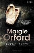"""""""Pappas jente"""" av Margie Orford"""