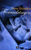 """Forandringen"" av Anna Quindlen"