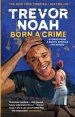 """""""Born a crime and other stories"""" av Trevor Noah"""