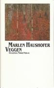 """""""Veggen - roman"""" av Marlen Haushofer"""