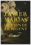 """Det onde er begynt"" av Javier Marías"