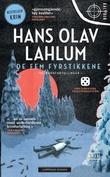 """""""De fem fyrstikkene - tre krimfortellinger"""" av Hans Olav Lahlum"""