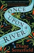 """""""Once upon a river"""" av Diane Setterfield"""