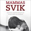 """""""Mammas svik"""" av Anne-Britt Harsem"""