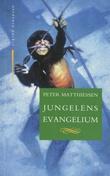 """""""Jungelens evangelium"""" av Peter Matthiessen"""