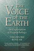 """Voice of the Earth - An Exploration of Ecopsychology"" av Theodore Roszak"