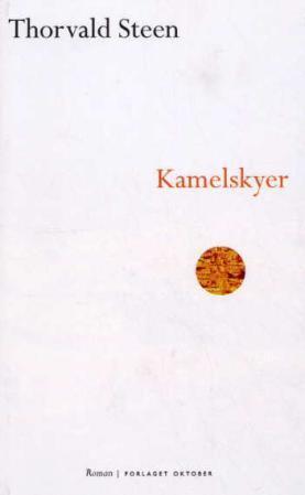 """""""Kamelskyer - roman"""" av Thorvald Steen"""