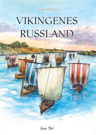 """""""Vikingenes Russland"""" av Halvor Tjønn"""