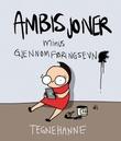 """""""Tegnehanne - ambisjoner"""" av Hanne Sigbjørnsen"""
