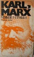 """""""Verker i utvalg - filosofiske skrifter"""" av Karl Marx"""