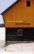 """Nyryddinga - roman"" av Sigmund Løvåsen"