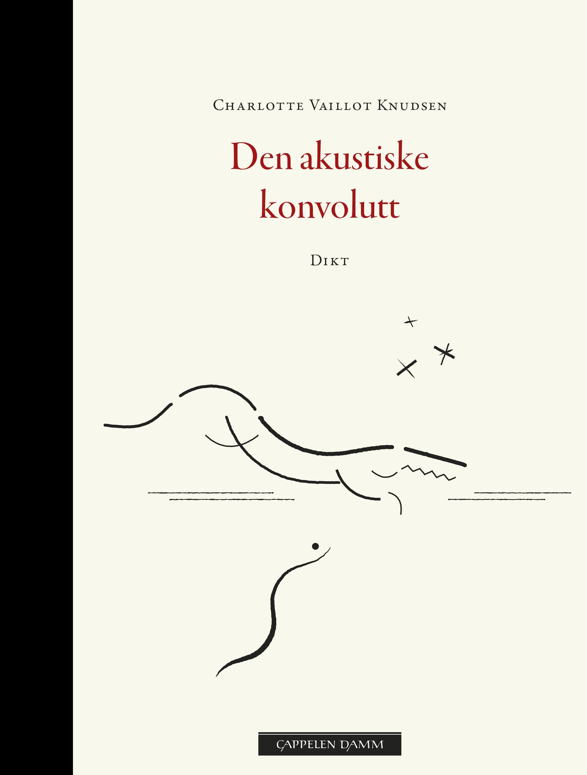 """""""Den akustiske konvolutt - dikt"""" av Charlotte Vaillot Knudsen"""
