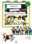 """""""Serafin og Plym kommer luftveien"""" av Philippe Fix"""