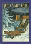 """""""Jul i vårt hus - juletradisjoner fra advent til 20. dag jul"""" av Margareta Schildt"""
