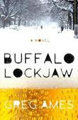 """Buffalo Lockjaw"" av Greg Ames"
