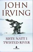"""Siste natt i Twisted River"" av John Irving"